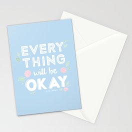 Every Thing Will Be Okay Stationery Cards