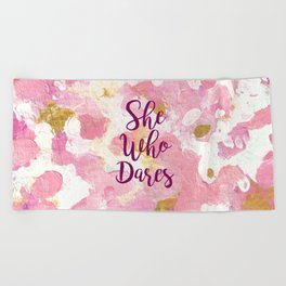 She Who Dares Pink Rose Gold Beach Towel
