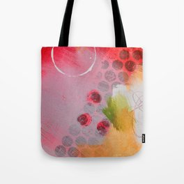 Say You Don't Mind Tote Bag