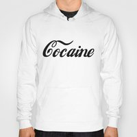 cocaine Hoodies featuring Cocaine by Jeef