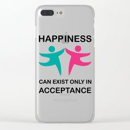 Makes a great gift Tee Acceptance Design Happiness is in Acceptance Clear iPhone Case