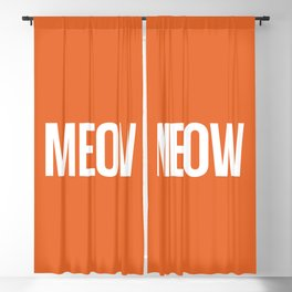 Meow Funny Quote Blackout Curtain