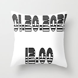 Save The Date Inauguration Day 2021  Throw Pillow