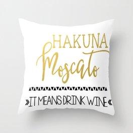Hakkuna Moscato Throw Pillow