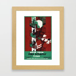 Vintage Poster- Keep Your Fire Escapes Clear Framed Art Print