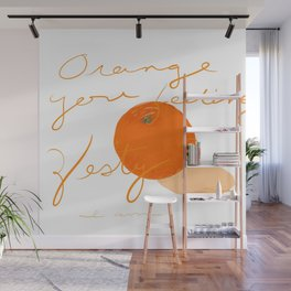 Orange you feeling zesty Wall Mural