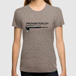 Prohibition 21st T-shirt