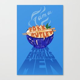 Pork Cutlet Bowl Fatale Canvas Print