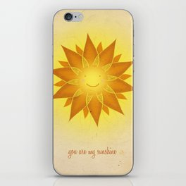 You are my sunshine... iPhone Skin
