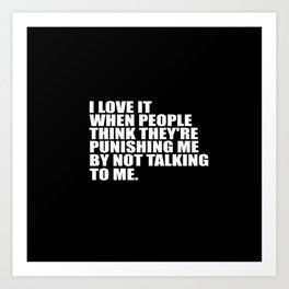 people funny quote Art Print