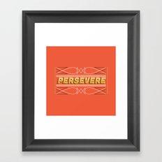 Persevere Framed Art Print