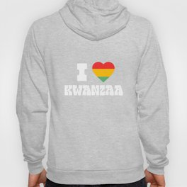 I Love Kwanzaa African American Black Heritage Hoody
