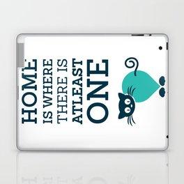 home is where Laptop & iPad Skin