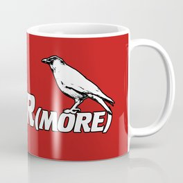 NEVER(more) Coffee Mug