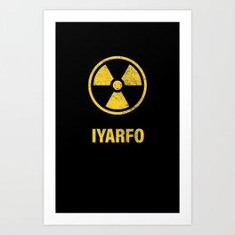 IYARFO CAUTION Art Print