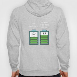 Motivational & Inspirational Tees for person who always think positive in real life Be more positive Hoody