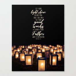 Matthew 5:16 Canvas Print