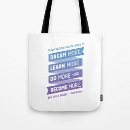 Dream More - Dolly Parton Quote Tote Bag
