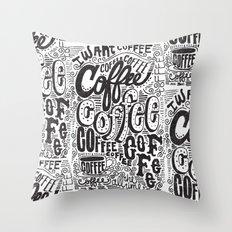 COFFEE COFFEE COFFEE! Throw Pillow