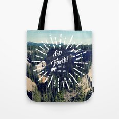 Go Forth! Tote Bag