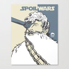 Spoil Wars Canvas Print