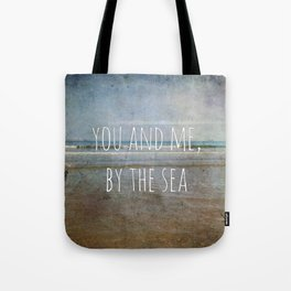 You and me, by the sea Tote Bag