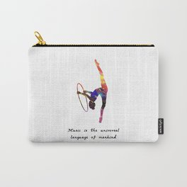 Music Is The Universal Language Of Mankind  Quote Carry-All Pouch