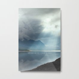 Give Wind and Tide a Chance to Change Metal Print