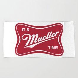 It's Mueller Time! Beach Towel