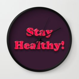 Stay Healthy - RED Wall Clock