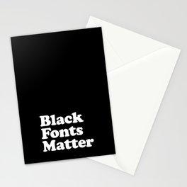 Black Fonts Matter Stationery Cards