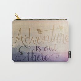 Adventure is out there! View over hills Carry-All Pouch