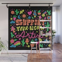 Support Your Local Artist Wall Mural