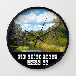 Big Chico Creek, Chico CA Wall Clock