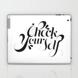 Check Yourself  Laptop & iPad Skin