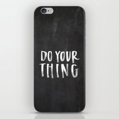 Do Your Thing Chalkboard iPhone & iPod Skin