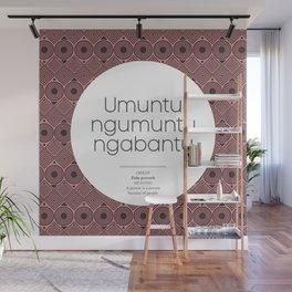 Umuntu –Zule proverb Wall Mural