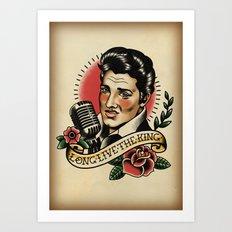 Long Live The King / Elvis Art Print