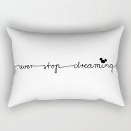 NEVER STOP DREAMING Rectangular Pillow