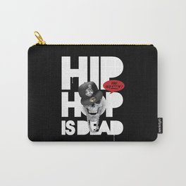 HipHop is Dead... Carry-All Pouch