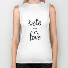 Vote for Love Biker Tank