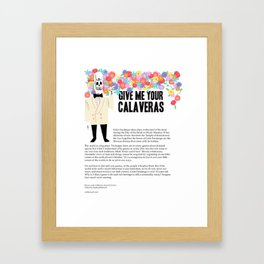 Give me your Calaveras   Grim Fandango   Editorial Framed Art Print