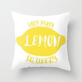 easy peasy lemon squeezy Throw Pillow