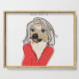 Celebrity Dogs-Kelly Ruff-A Serving Tray