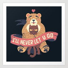 Ill Never Let You Go Bear Love Cat Art Print
