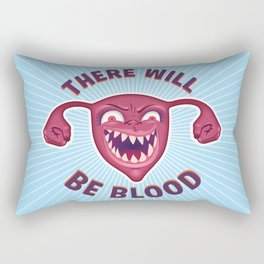 Crazed Uterus, There Will Be Blood Rectangular Pillow