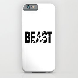 Beast. Workout gym fitness bodybuilding yoga running gifts iPhone Case