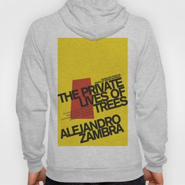 The Private Lives of Trees Hoody