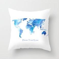 Dream. Travel. Love. Throw Pillow
