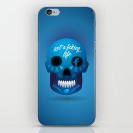 Get fcking life iPhone Skin
